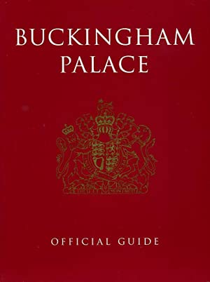 Buckingham Palace : Official Guide