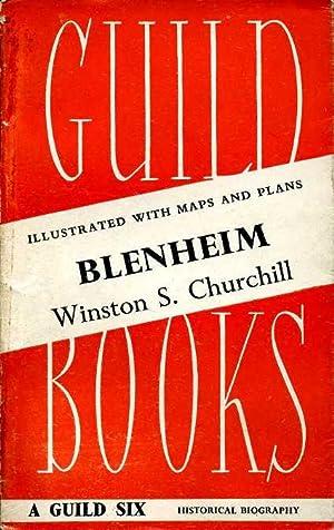 Blenheim : From Marlborough (Vol. II): Churchill, Winston S.