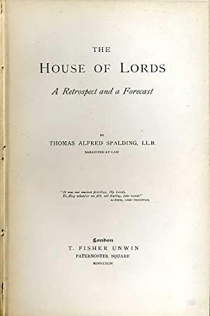 The House of Lords : A Retrospect and a Forecast