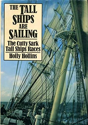 The Tall Ships are Sailing : The: Hollins, Holly