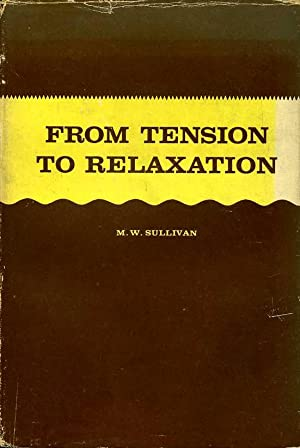 From Tension to Relaxation