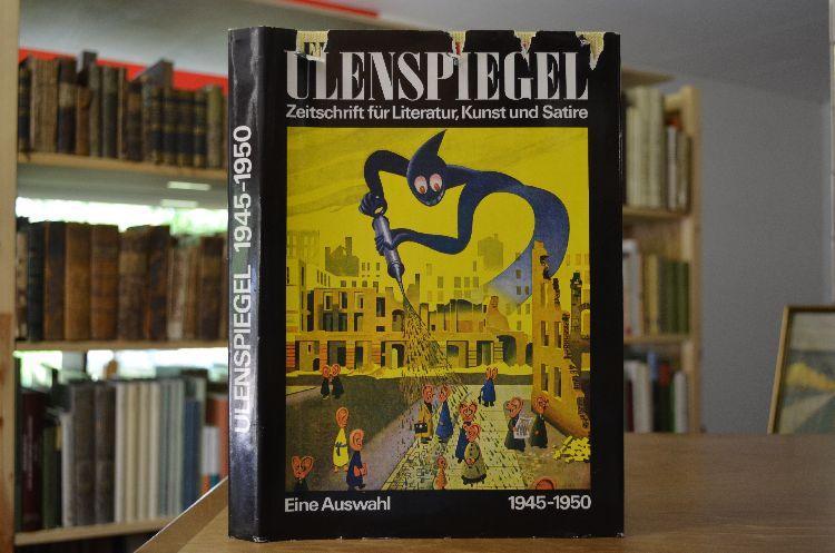 Ulenspiegel. Zeitschrift für Literatur, Kunst u. Satire: Sandberg, Herbert [Hrsg.]:
