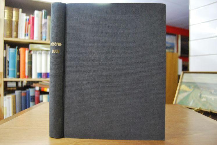 Josephi-Buch oder: Die Macht der Fürbitte das: Ott, Georg: