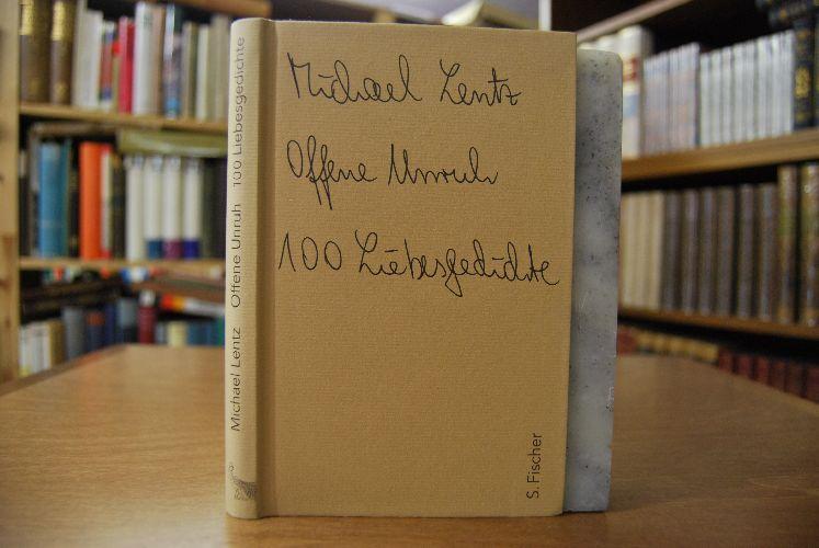 Offene Unruh. 100 Liebesgedichte.: Lentz, Michael: