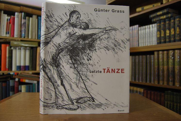 Letzte Tänze.: Grass, Günter und