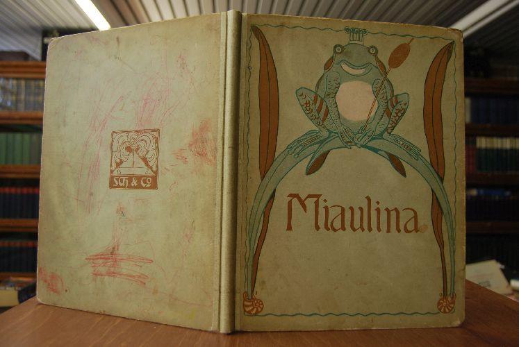 Miaulina. Ein Märchenbuch für kleine Kinder.: Dannheißer, Ernst und