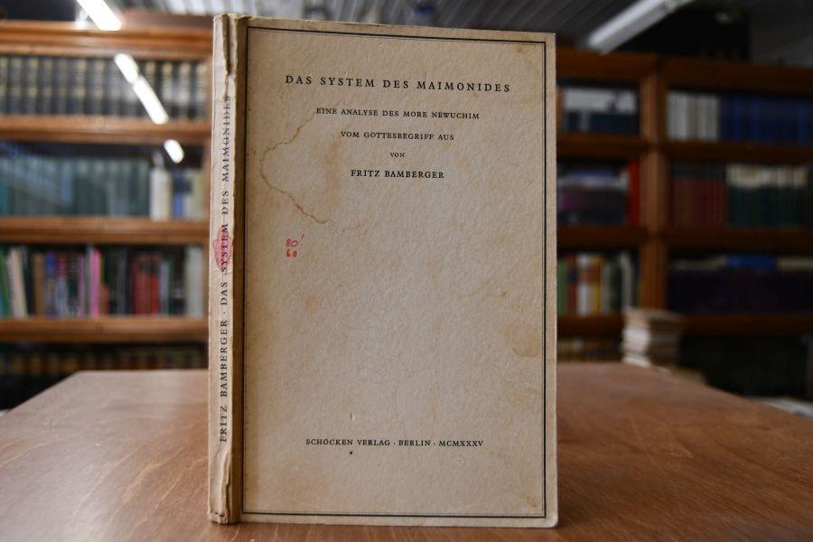 Das System des Maimonides. Eine Analyse des: Bamberger, Fritz:
