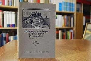 Erzählungen und Sagen aus Geislingens Vergangenheit.: Schaal, Fr.: