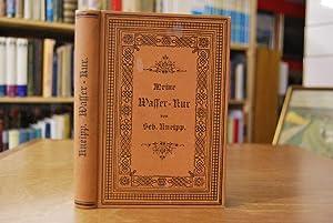 Meine Wasser-Kur, durch mehr als 35 Jahre erprobt und geschrieben zur Heilung der Krankheiten und ...
