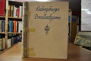 Ludwigsburger Porzellanfiguren. Bücher der Kunstsammlungen des württembergischen: Christ, Hans: