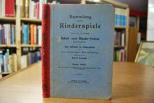 Sammlung beliebter Kinderspiele im Freien und im: Lausch, Ernst: