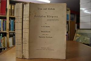 Bau und Leben des Socialen Körpers. Bände 1 und 2 (komplett).: Schäffle, Albert: