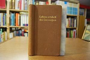 Lebensweisheit des Seelsorgers für Pfarrhaus und Gemeinde vom Standpunkte der priesterlichen ...