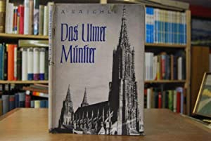 Das Ulmer Münster.: Raichle, August und Adolf Herrmann: