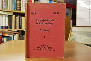 1534 - 1934. Die Reformation in Württemberg. Die Bibel. Ausstellungskatalog über die Ausstellung im...