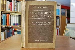 Naturgeschichte des Menschen. Grundriss der somatischen Anthropologie.: Stratz, C.H.: