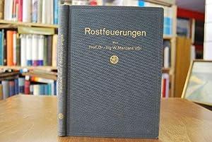 Rostfeuerungen.: Marcard, W.: