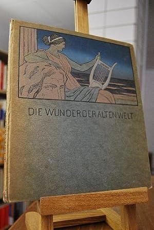 Erzählungen zu den Wundern der alten Welt.: Witzleben, Marie Gräfin geb. Prinzessin Reuß i.L.: