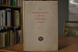 Eine hundertfünfundzwanzig Jahre alte Buchhandlung in Stuttgart 1826 - 18. Juni - 1951.