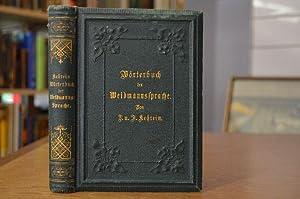 Wörterbuch der Weidmannssprache für Jagd- und Sprachfreunde. Aus den Quellen bearbeitet.: Kehrein, ...