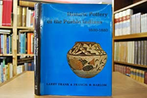 Historic Pottery of the Pueblo Indians 1600: Frank, Larry und
