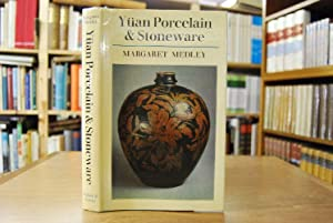 Yüan Porcelain and stonware.