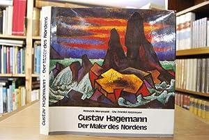 Gustav Hagemann. Der Maler des Nordens. eingel.: Hagemann, Gustav und