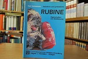 Natürliche und synthetische Rubine. Eigenschaften u. Bestimmung.: Schmetzer, Karl: