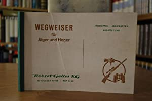 Wegweiser für Jäger und Heger. Jagdoptik, Jagdwaffen,