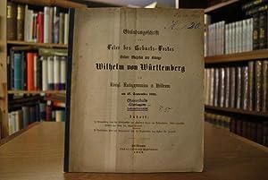 Einladungsschrift zur Feier des Geburts-Festes Seiner Majestät des Königs Wilhelm von Württemberg ...