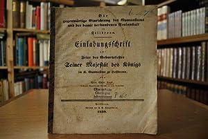 Die gegenwärtige Einrichtung des Gymnasiums und der damit verbundenen Realanstalt in Heilbronn. ...