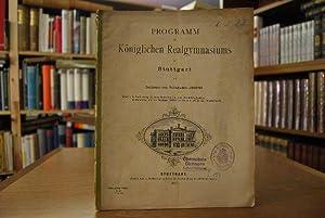 Programm des Königlichen Realgymnasiums in Stuttgart am Schluss des Schuljahres 1882/83. Inhalt: 1....