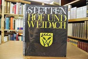 Geschichte der drei Weiler Stetten Hof und Weidach.: Schmidt, Herbert: