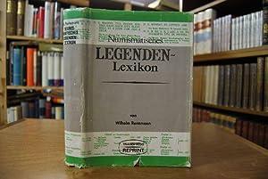 Numismatisches Legenden-Lexicon des Mittelalters und der Neuzeit. unveränderter fotomechanischer ...