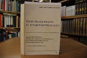 Hundert Jahre Sicherheit. Beiträge zur technischen und administrativen Entwicklung des ...