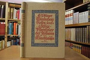Wunderbare Reisen zu Wasser und zu Lande. Feldzüge und lustige Abenteuer des Freiherrn von ...