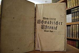 Schwäbische Chronick, Worinnen zu finden ist / was sich von Erschaffung der Welt an biß auf das ...
