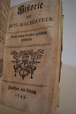 1.: Nic. Machiavels Regierungskunst eines Fürsten. Mit Herrn Amelots de la Houssaye historischen ...