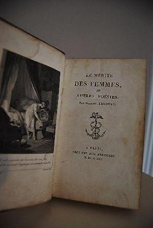 Le Merite des Femmes, et autres Poesies.: Legouve, Gabriel: