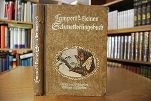 Kleines Schmetterlingsbuch.: Lampert, Kurt: