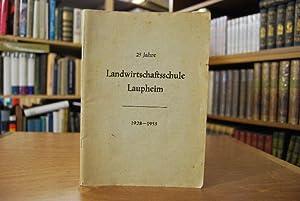 25 Jahre Landwirtschaftsschule Laupheim 1928-1953.