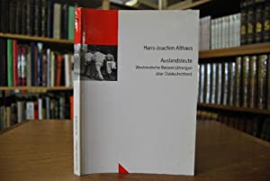 Auslandsleute. Westdeutsche Reiseerzählungen über Ostdeutschland. Ludwig-Uhland-Institut für: Althaus, Hans-Joachim und