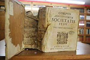 Corpus Institutorum Societatis Jesu. Volumen Secundum (apart). dinationes Praepositorum Generalium ...