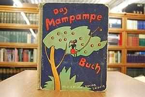Das Mampampe-Buch. Für Thomas Abeking von seinem: Abeking, H[ermann]: