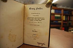 Georg Forster. Lichtstrahlen aus seinen Briefen an Reinhold Forster, Friedrich Heinrich Jacobi, ...