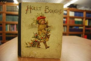 Holly Boughs or The Surprise Party.: Bennett, Emily: