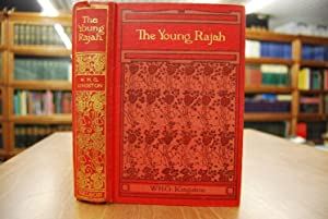 The Young Rajah.: Kingston, W[illiam] H[enry] G[iles]: