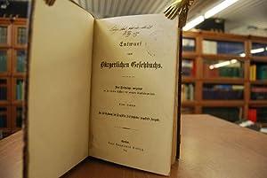 Entwurf eines Bürgerlichen Gesetzbuchs. Dem Reichstage vorgelegt in der vierten Session der neunten...