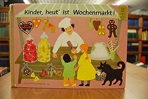 Kinder, heut` ist Wochenmarkt! Stalling Bilderbuch 130: Maillard, Katharina (Ill.)