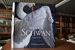 Mythos Schwan. Vorw. von August Everding
